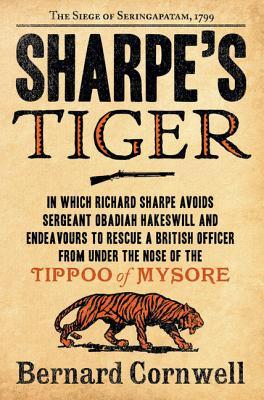 Sharpe's Tiger By Cornwell, Bernard